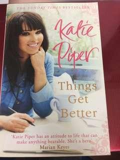Things Get Better - Katie Piper