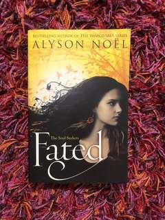 The Soul Seekers series #1 Fated by Alyson Noël