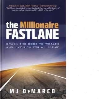 The Millionaire Fastlane: Crack the Code to Wealth and Live Rich for a Lifetime! by M.J. DeMarco