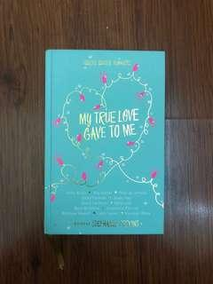 My True Gave To Me by various authors