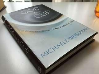 🚚 God in A Cup (The Obsessive Quest for the Perfect Coffee)
