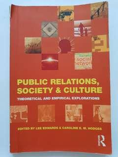 Public Relations, Society and Culture: Theoretical and Empirical Explorations
