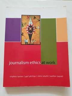 Journalism Ethics At Work