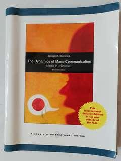 The Dynamics of Mass Communication: Media in Transition (11th Edition)