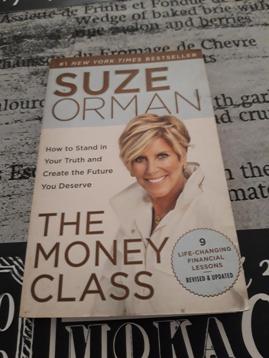"""""""The Money Class: How to Stand In Your Truth and Create The Future You Deserve"""" by Suze Ormam"""
