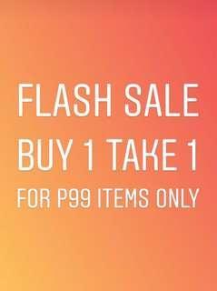 Flash Sale Buy 1 Take 1