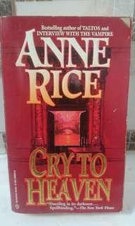 Cry to Heaven by Anne Rice