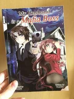 Wattpad book: My husband is a mafia boss