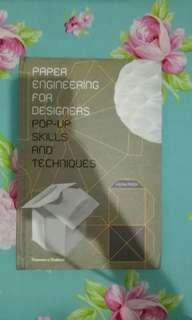 Paper Engineering for Designers : Pop Up Skills and Techniques