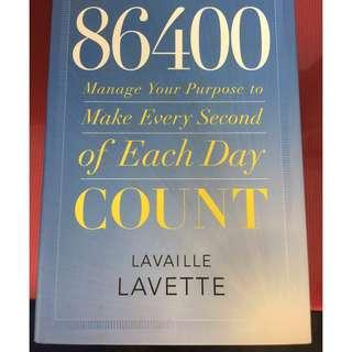 86400 Manage Your Purpose to Make Every Second of Each Day Count - Laville Lavette (Hard Cover)