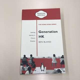 [Penguin Specials: The Hong Kong Series] Generation HK by Ben Bland