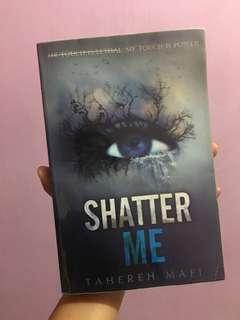 SHATTER ME / TAHEREH MAFI