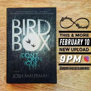Bird Box and other Books for Upload on Feb. 10