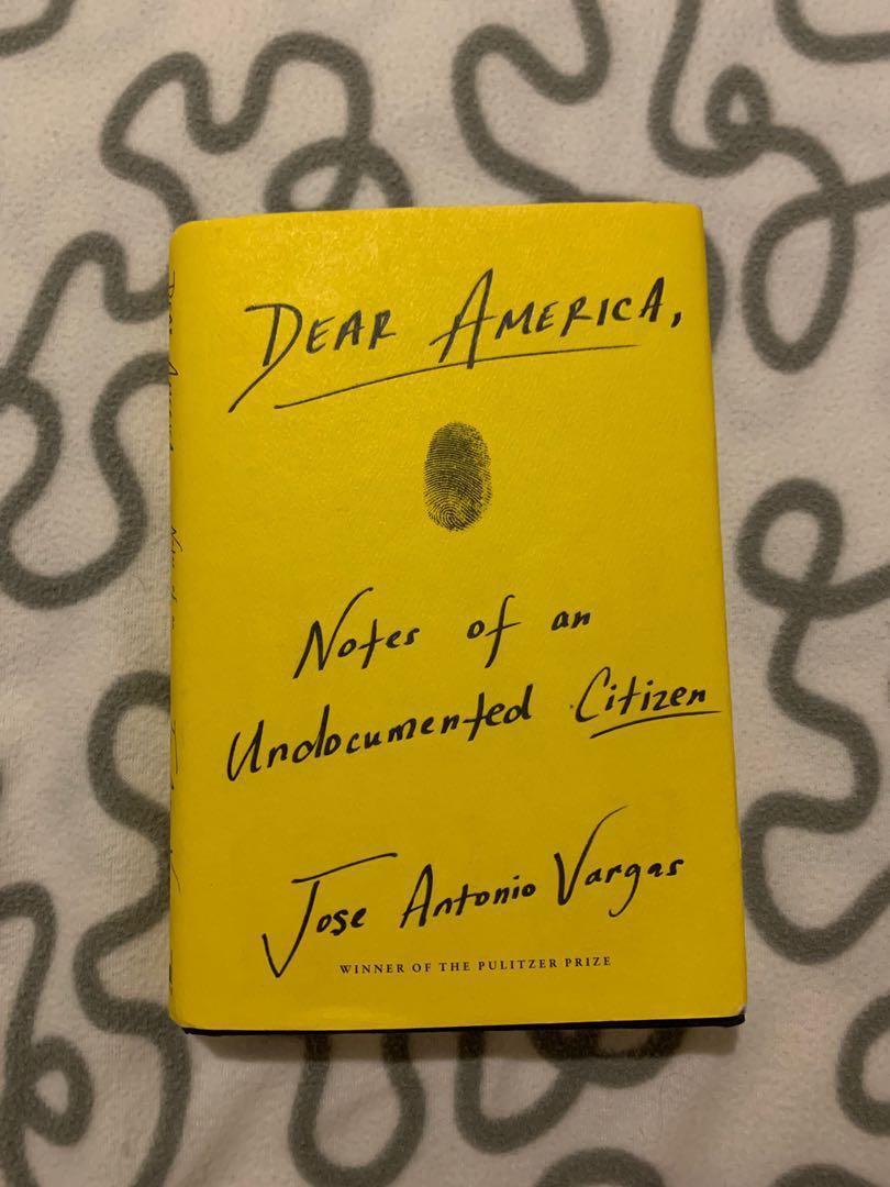 Dear America, Notes of an Undocumented Citizen by Jose Antonio Vargas