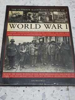 The Ultimate Illustrated History of World War I