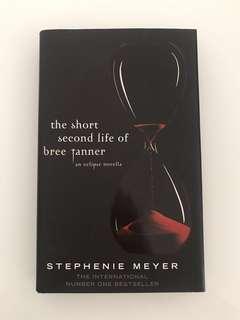 The Short Second Life of Bree Tanner | Stephenie Meyer