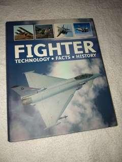 BOOK - FIGHTER: TECHNOLOGY FACTS HISTORY