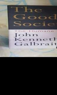 The Good Society by John Kenneth Galbraith