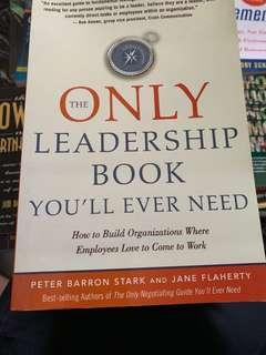 The Only Leadership Book You Will Ever Need