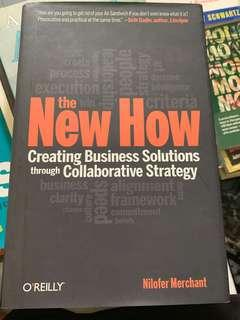 The New How - Creating Business Solutions through Collaborative Strategy