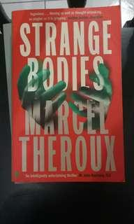 Strange Bodies - Marcel Theroux