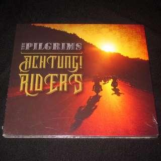 CD The Pilgrims. Achtung Riders. NEW SEALED