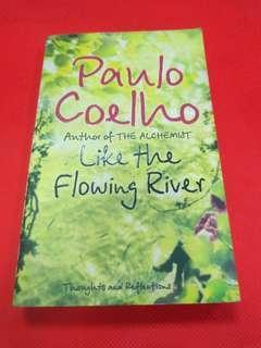 Like a Flowibg River - Paulo Coelho
