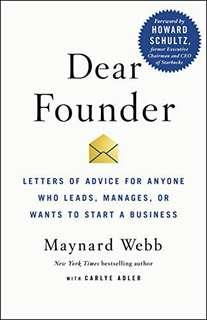 Dear Founder Maynard Webb