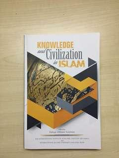 Knowledge and Civilization in Islam