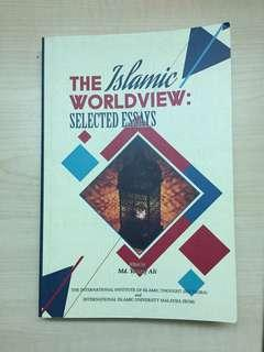 The Islamic Worldview: Selected Essays