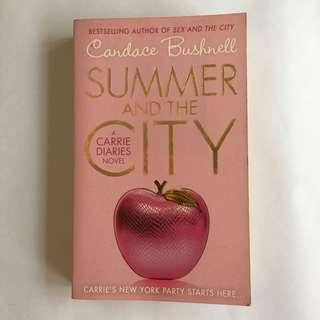 The Carrie Diaries: Summer and the City by Candace Bushnell