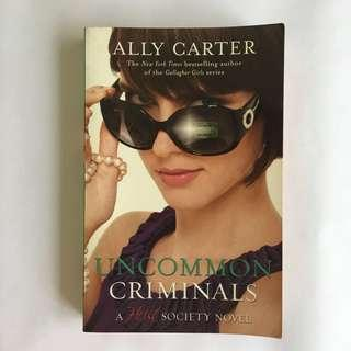 Heist Society: Uncommon Criminals by Ally Carter