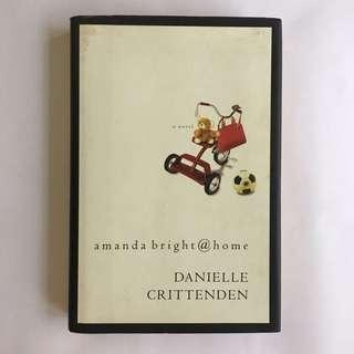 Amanda Bright @ Home book by Danielle Crittenden