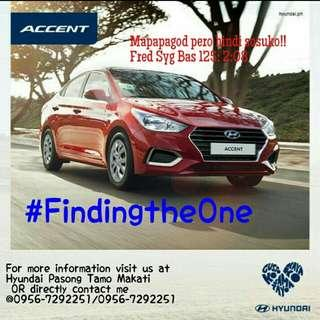 Hyundai ACCENT new driving adventure start with US! 58K58K 58K apply Now and feel the comfort of riding/O956-7292251