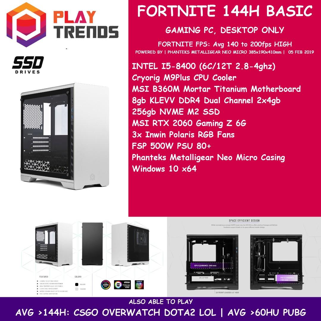 FORTNITE GAMING PC 144H BASIC INTEL I5-8400 8gb Ram 256gb NVME SSD RTX 2060  6gb NVIDIA RTX1060 GAMING Z 6G Phanteks Metallicgear neo Micro FTNBASIC