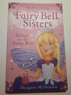 The Fairy Bell Sisters: Silver and The Fairy Bell
