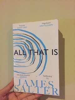 """""""All That Is"""" by James Shelter"""