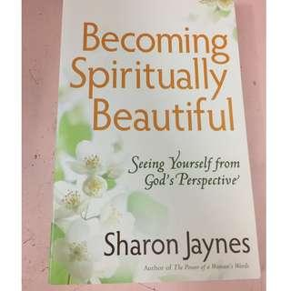 Becoming Spiritually Beautiful - Sharon Jaynes