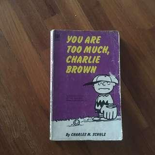 🚚 Charlie Brown comic you are too much Charlie Brown snoopy comic