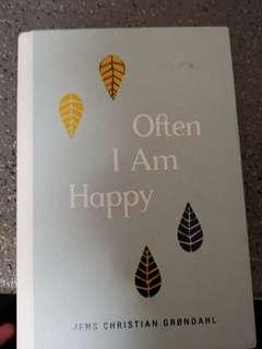 Often I am Happy