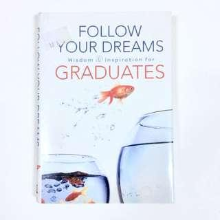 🚚 Follow Your Dreams: Wisdom and Inspiration for Graduates by Thomas Nelson #MakeSpaceForLove