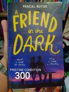A Friend in the Dark