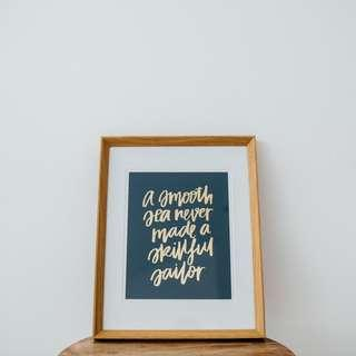 "A4 gold foil print - ""A smooth sea never made a skillful sailor"""