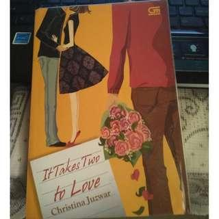 (PRELOVED) If Takes Two to Love - Christina Juzwar