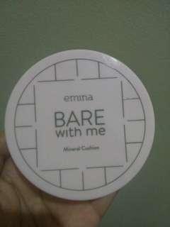 Cushion emina bare with me
