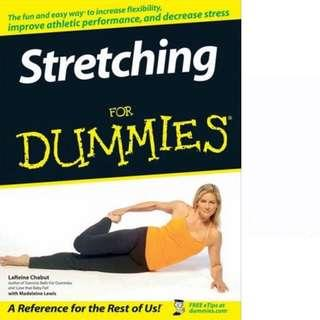 Stretching For Dummies by LaReine Chabut