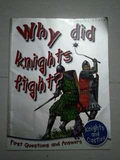 Why Did Knights Fight