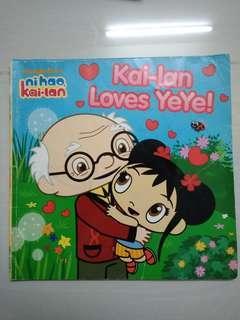 Kai Lan Loves Ye Ye