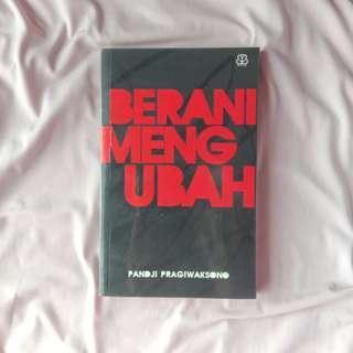 Berani Mengubah by Pandji Pragiwaksono
