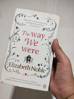 🚚 The Way We Were By Elizabeth Noble